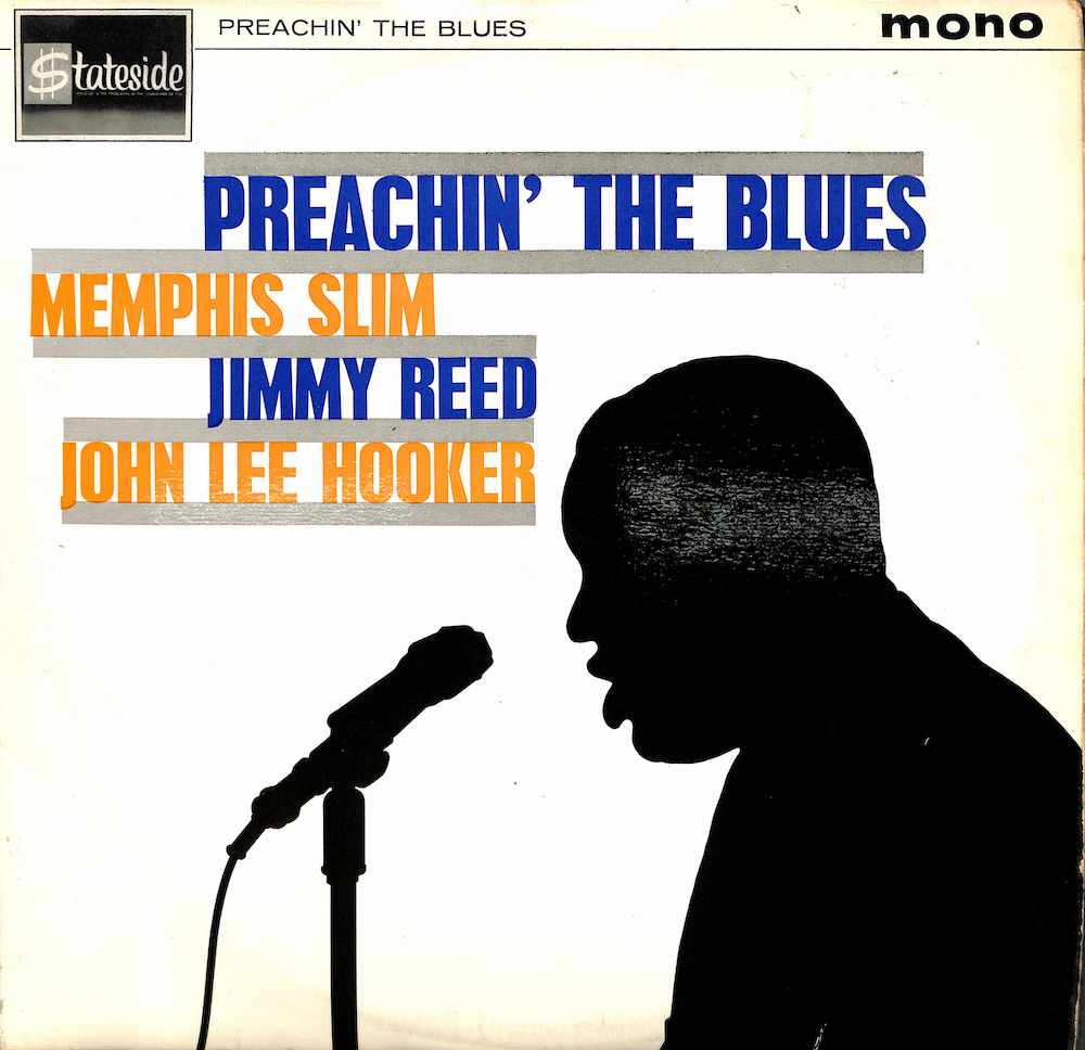 MEMPHIS SLIM JIMMY REED JOHN LEE HOOKER - Preachin' The Blues - 33T