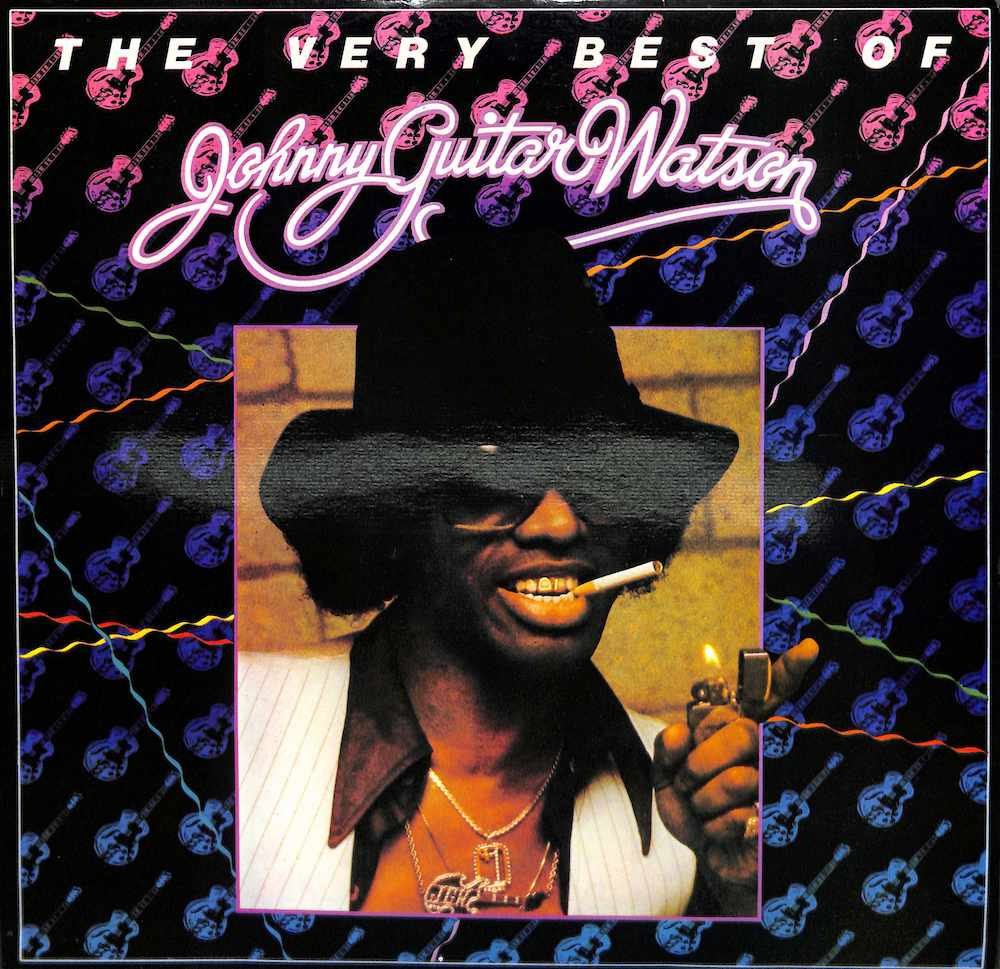 JOHNNY GUITAR WATSON - The Very Best Of - 33T
