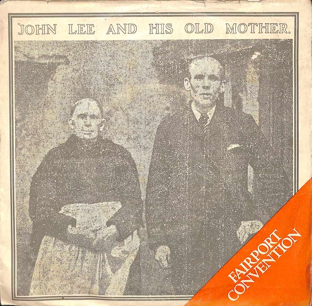 FAIRPORT CONVENTION - John Lee And His Old Mother - 45T x 1