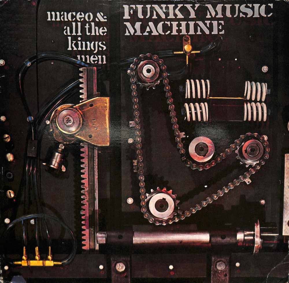 MACEO & ALL THE KINGS MEN - Funky Music Machine - LP