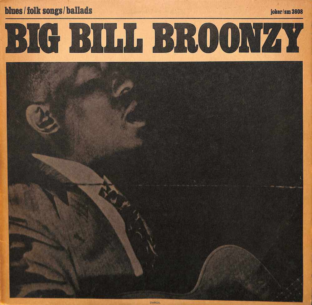 BIG BILL BROONZY - Sings Folk Songs - 33T