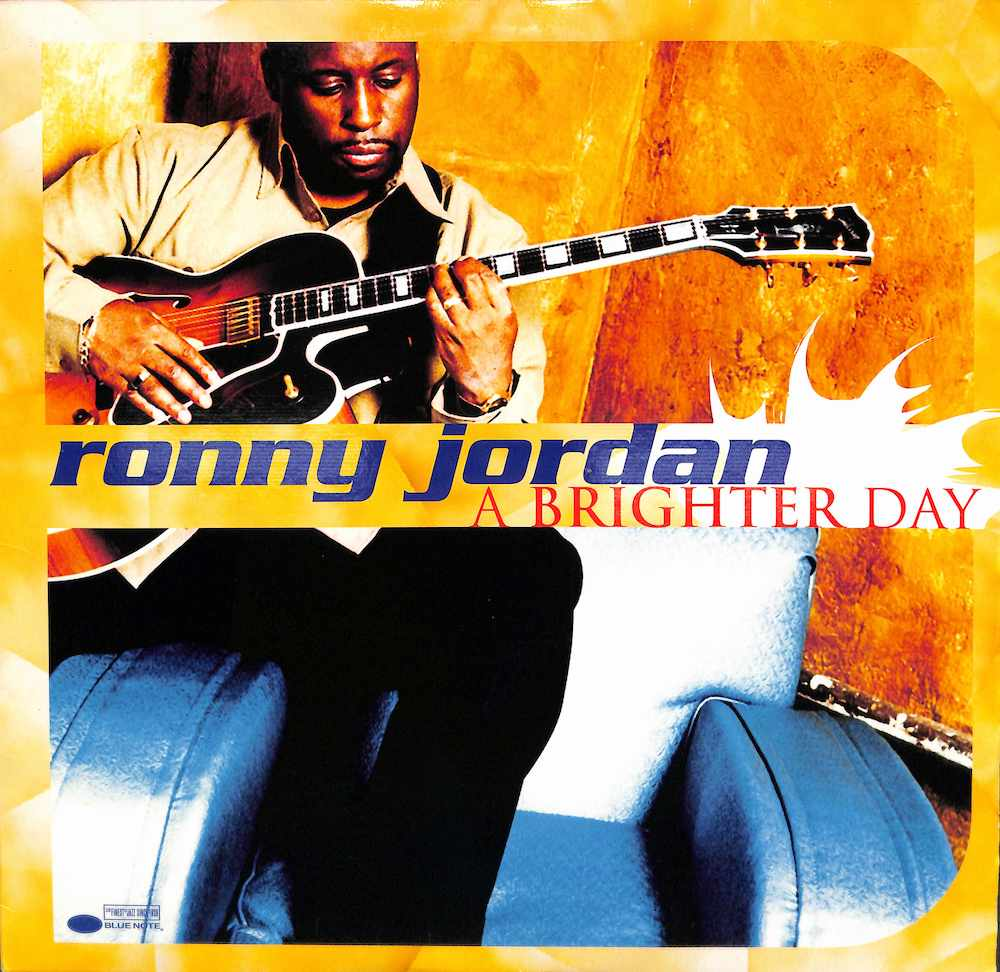RONNY JORDAN - A Brighter Day - LP