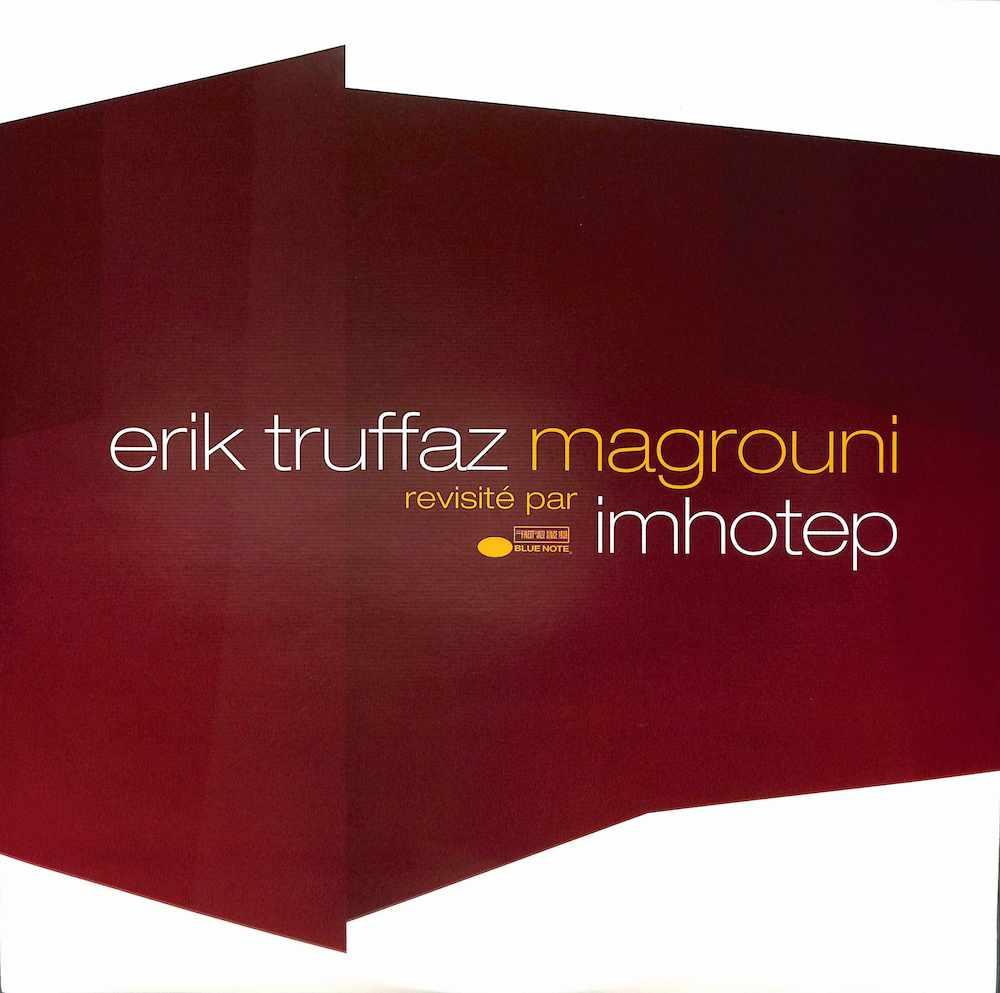 ERIK TRUFFAZ - Magrouni / Snachy Baby - Maxi x 1