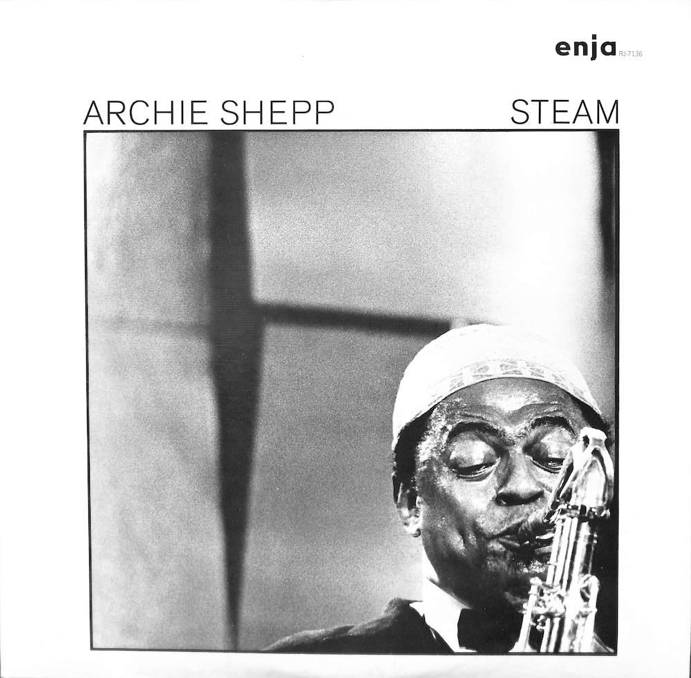 ARCHIE SHEPP - Steam - LP