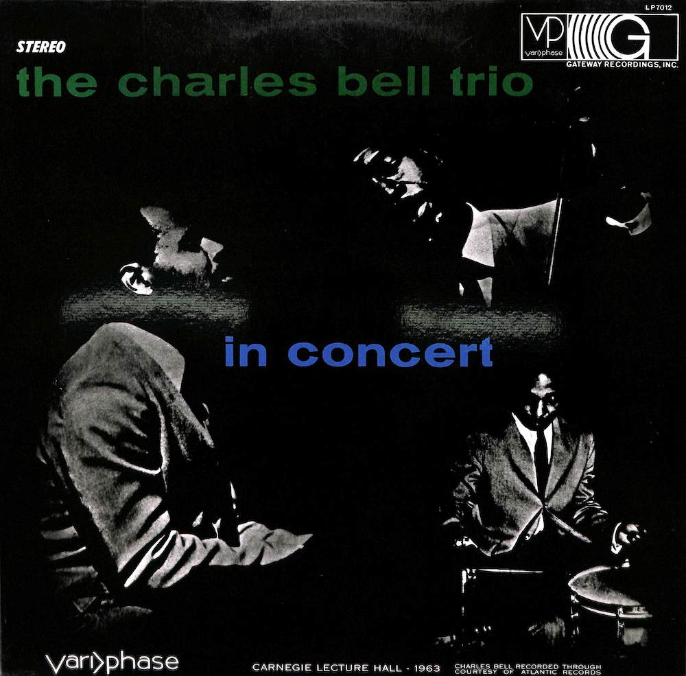 CHARLES BELL TRIO - In Concert - LP