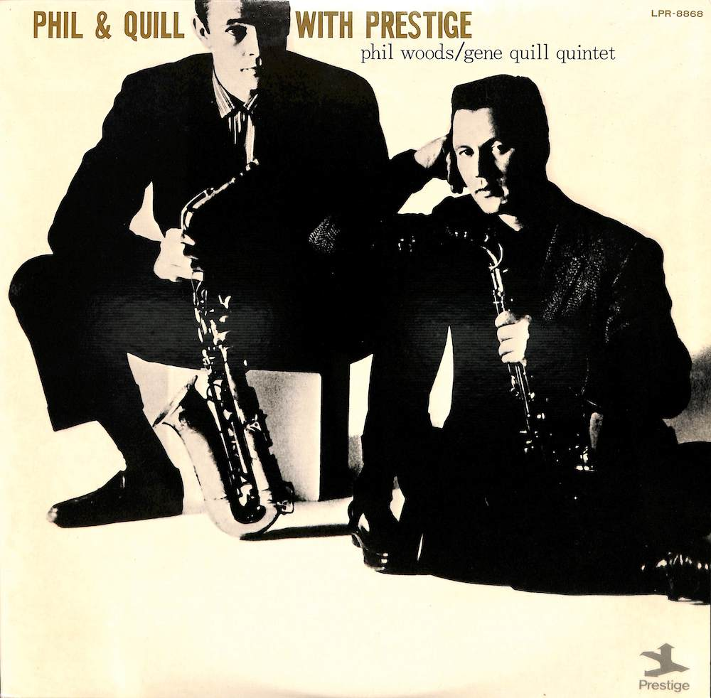 PHIL WOODS GENE QUILL - Phil And Quill With Prestige - LP