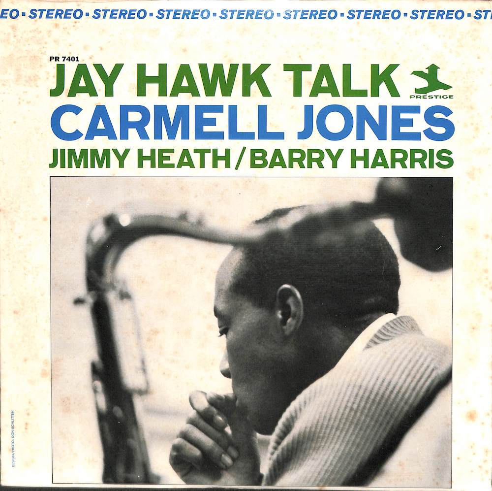 CARMELL JONES - Jay Hawk Talk - 33T