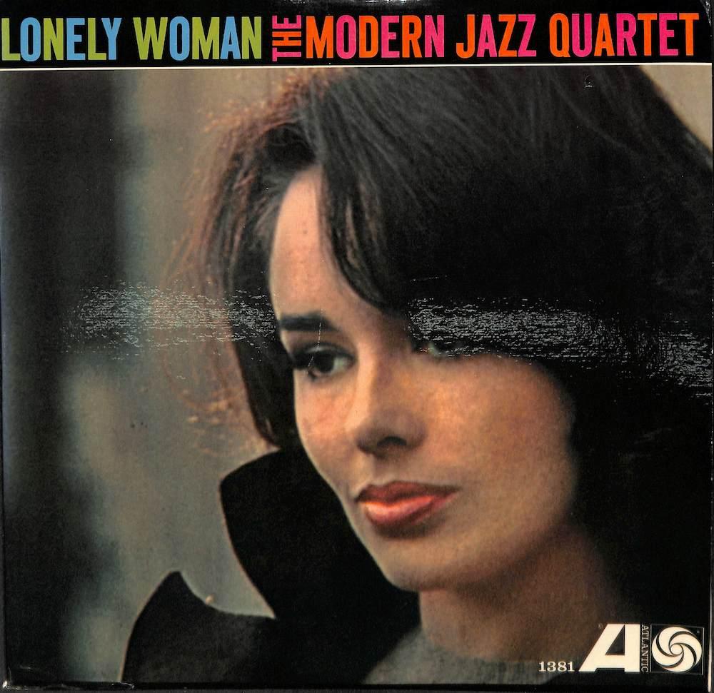 MJQ: MODERN JAZZ QUARTET - Lonely Woman - 33T