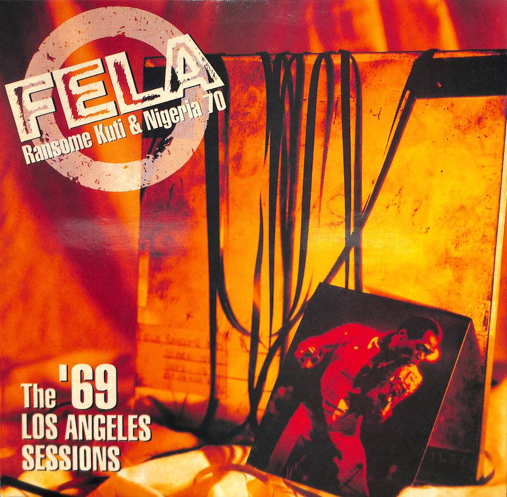 FELA RANSOME KUTI & NIGERIA 70 - The '69 Los Angeles Sessions - 33T