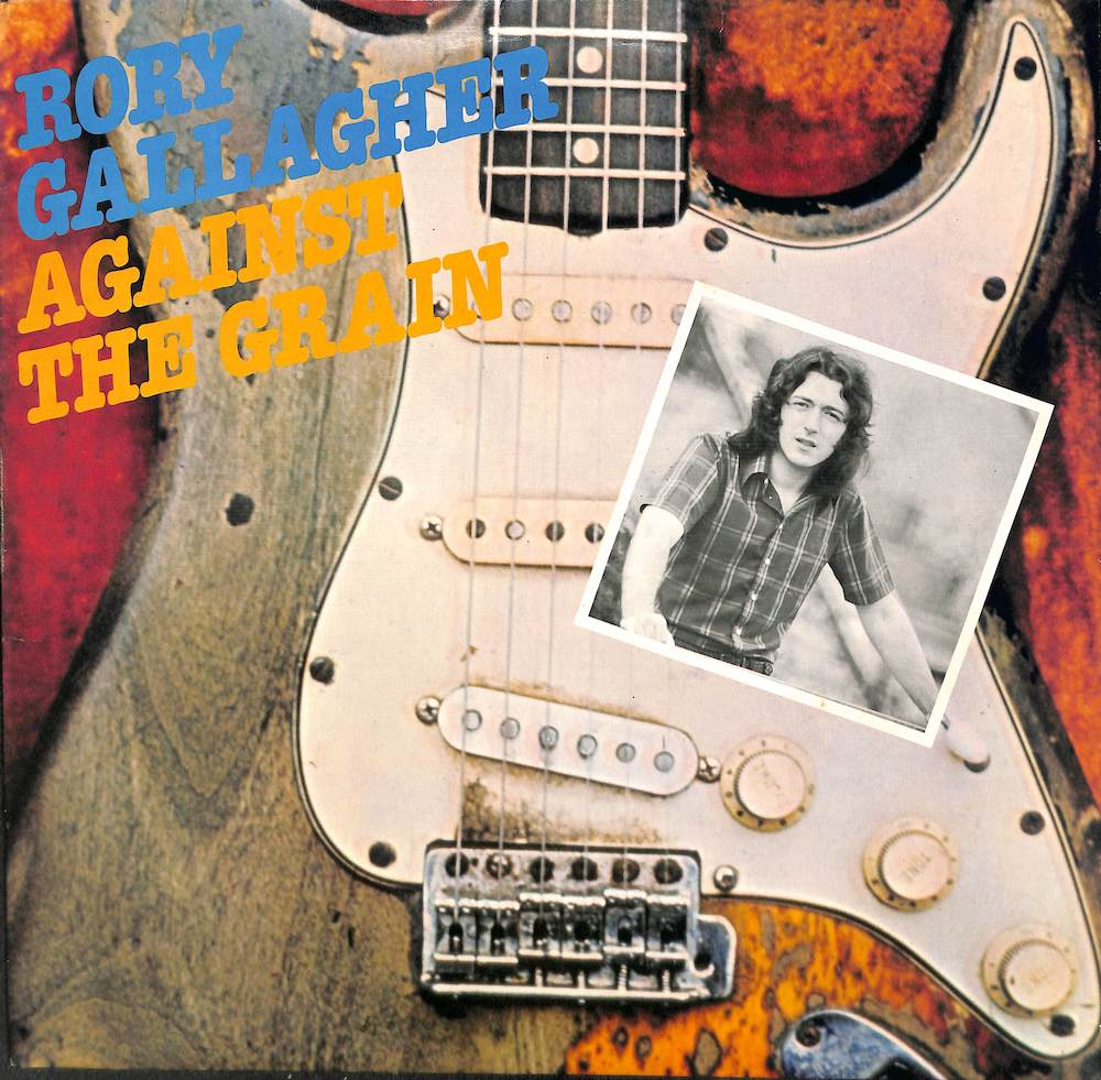 RORY GALLAGHER - Against The Grain - 33T