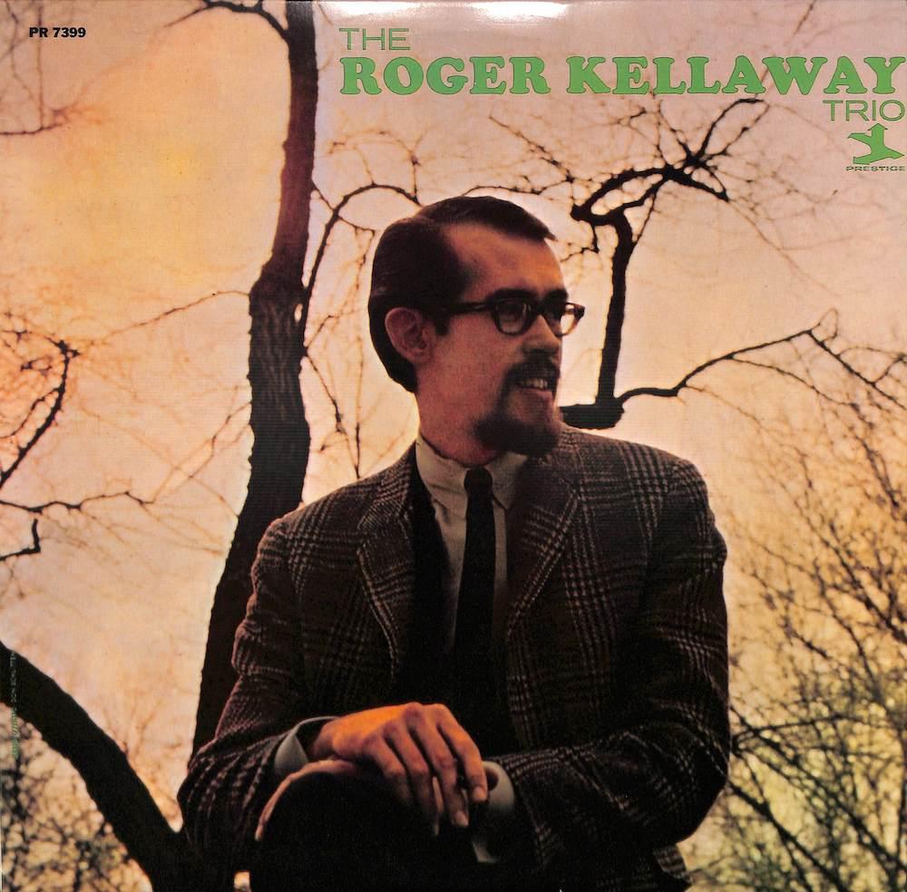 ROGER KELLAWAY TRIO - Roger Kellaway Trio - LP