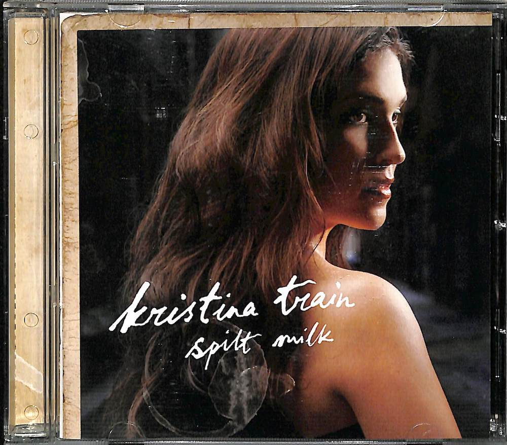 KRISTINA TRAIN - Spilt Milk - CD