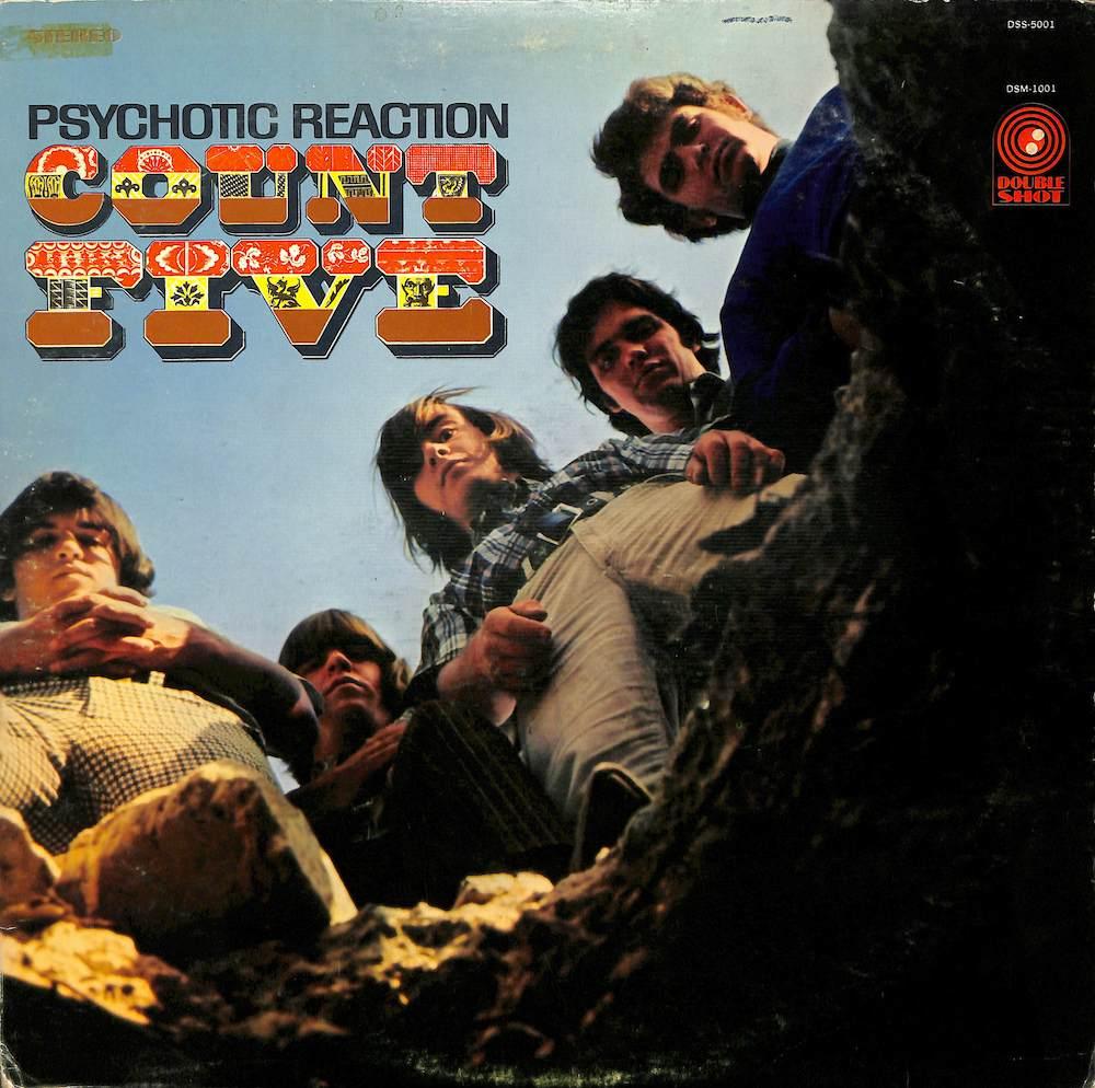 COUNT FIVE - Psychotic Reaction - 33T