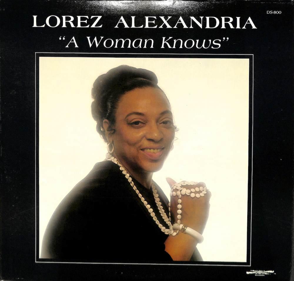LOREZ ALEXANDRIA - A Woman Knows - LP