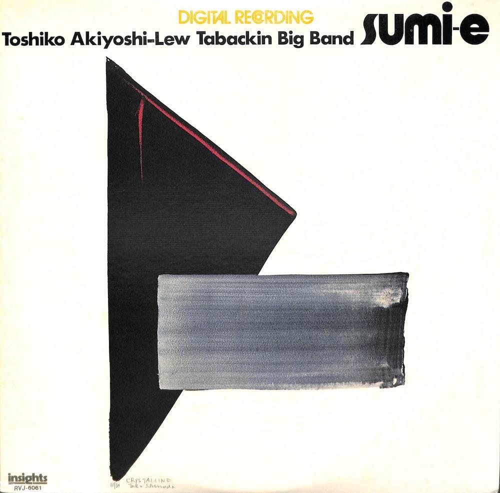 秋吉敏子: TOSHIKO AKIYOSHI LEW TABACKIN BIG BAND - Sumi E - LP