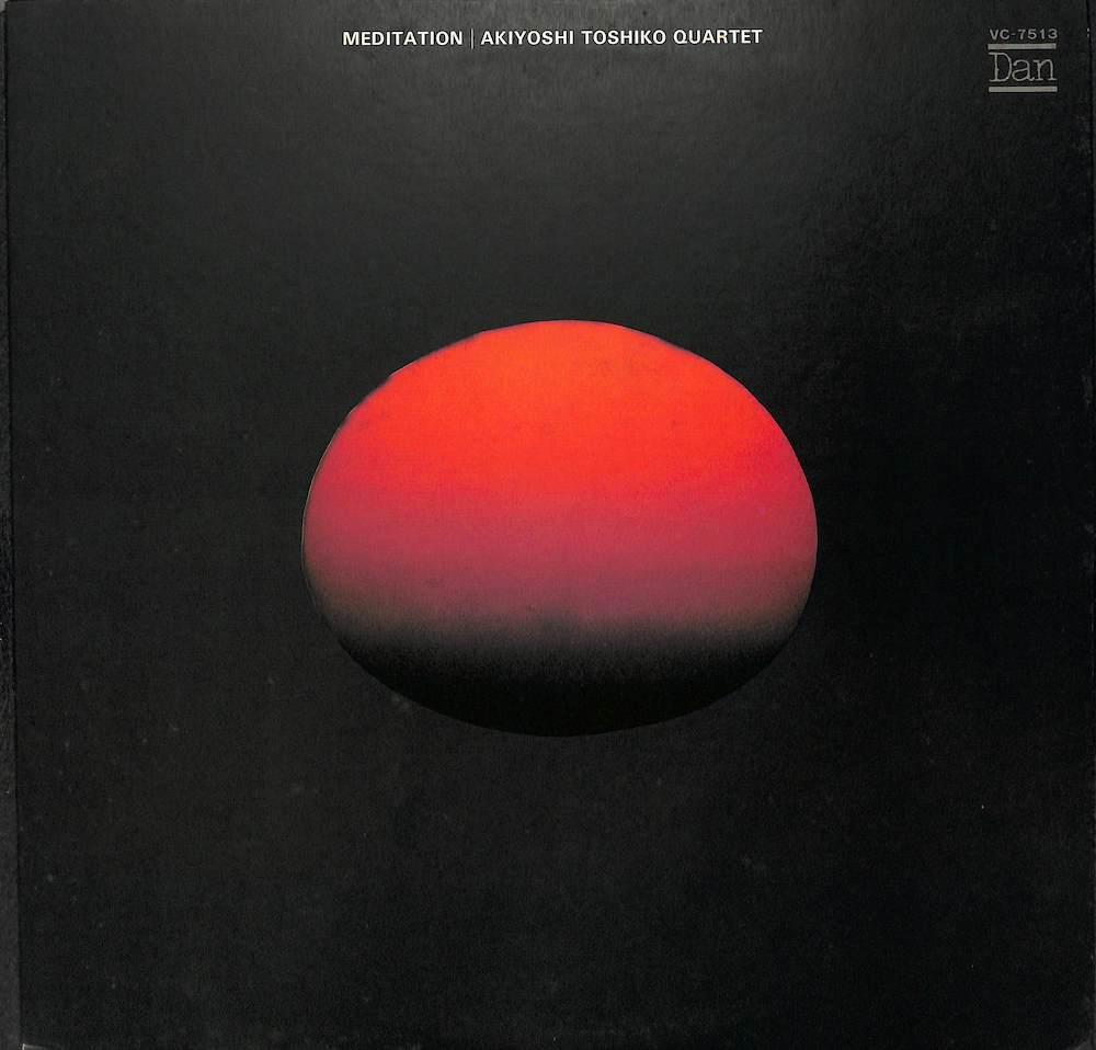秋吉敏子: TOSHIKO AKIYOSHI QUARTET - Meditation - LP