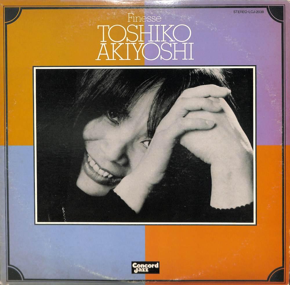 秋吉敏子: TOSHIKO AKIYOSHI - Finesse - LP
