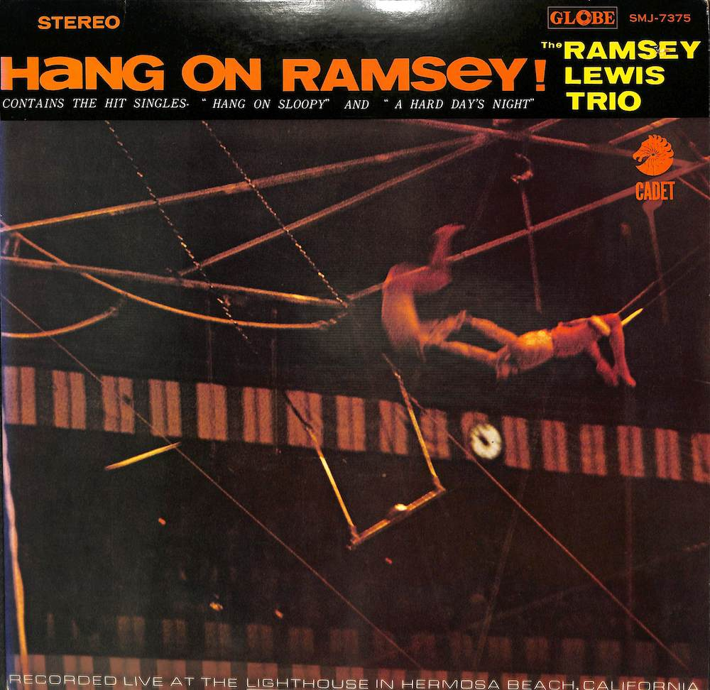 RAMSEY LEWIS TRIO - Hang On Ramsey - LP