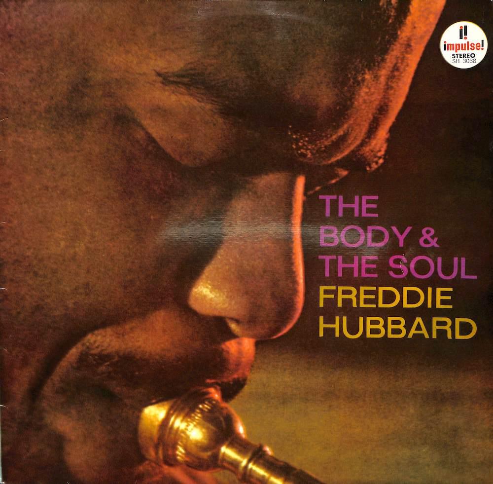 FREDDIE HUBBARD - The Body & The Soul - LP