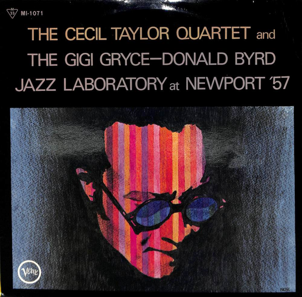 CECIL TAYLOR QUARTET THE GIGI GRYCE DONALD BYRD JA - At Newport '57 - LP