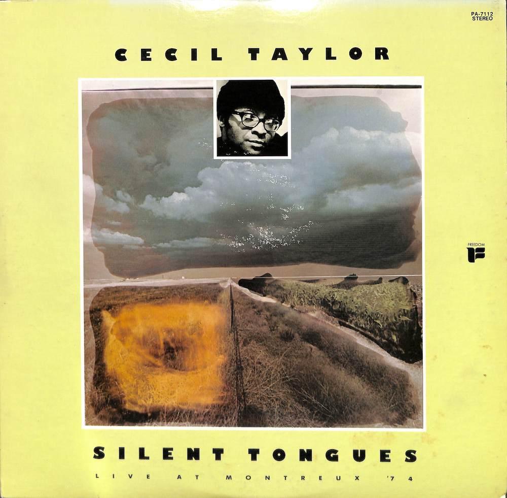 CECIL TAYLOR - Silent Tongues: Live At The Montreux '74 - LP