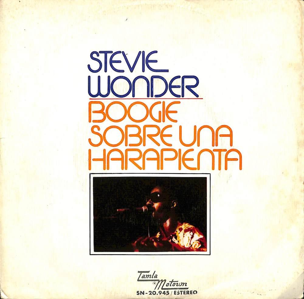 STEVIE WONDER - Boogie Sobre Una Harapienta - 7inch x 1