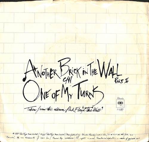 PINK FLOYD Another Brick In The Wall (Part II) / One Of My Turns