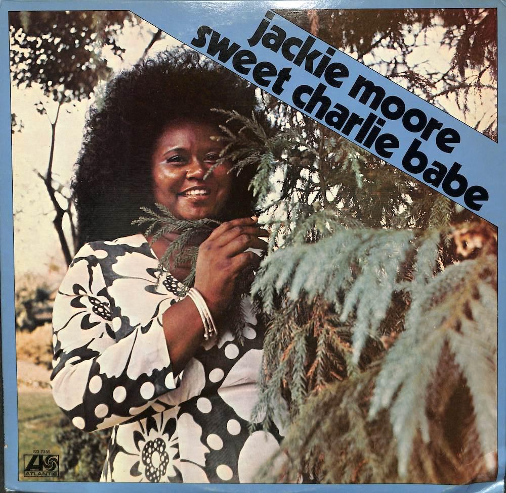 JACKIE MOORE - Sweet Charlie Babe - LP
