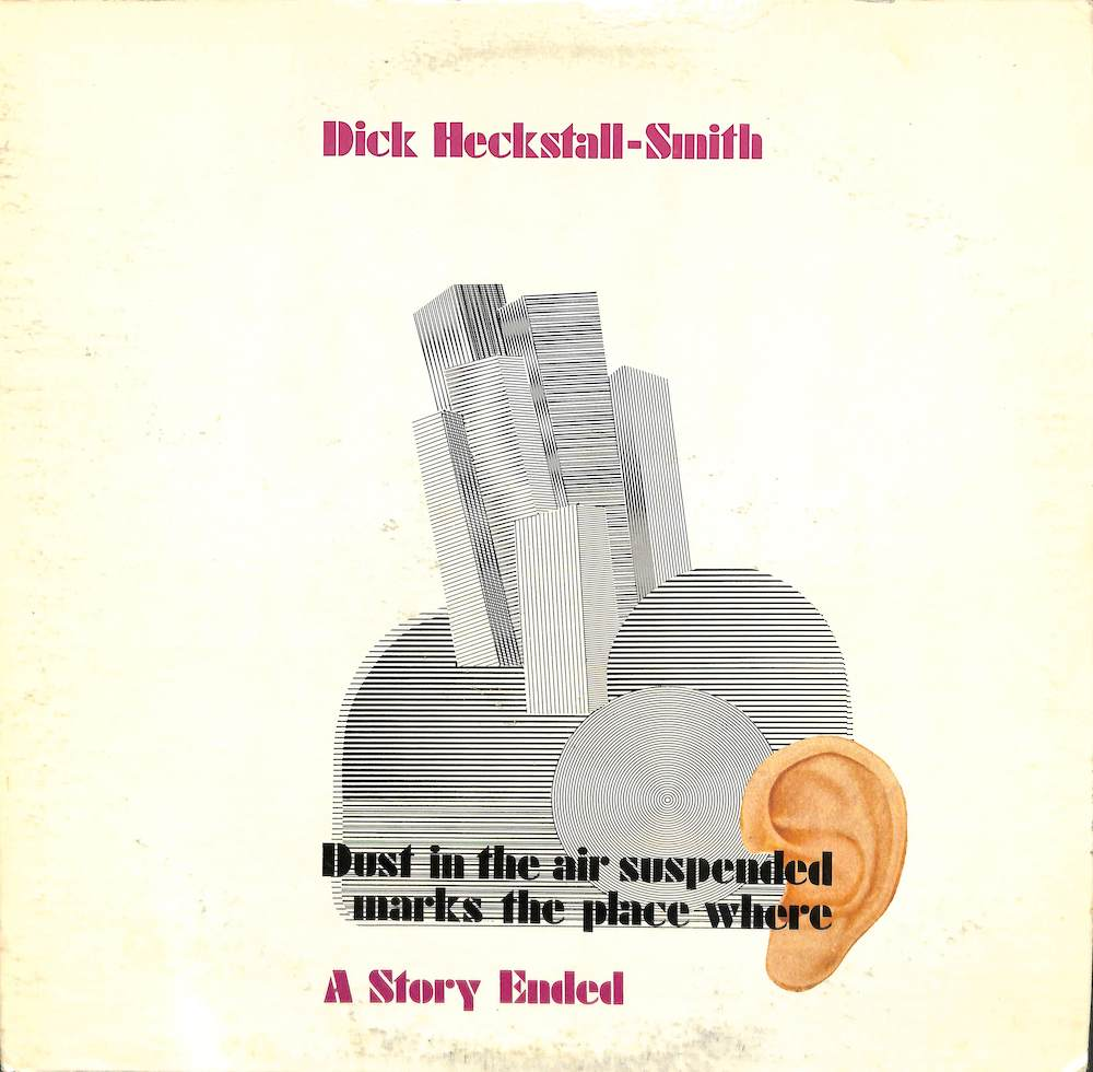 DICK HECKSTALL SMITH - A Story Ended - LP