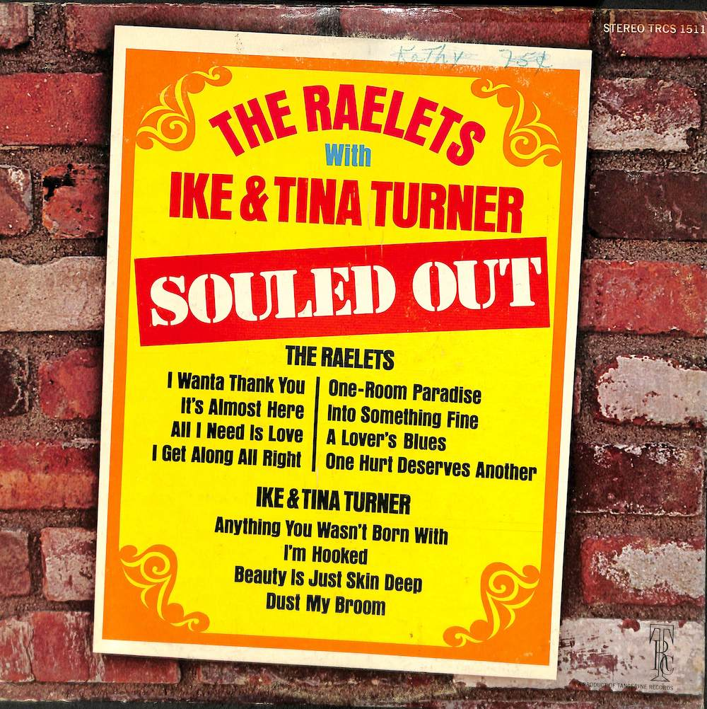 RAELETS WITH IKE & TINA TURNER - Souled Out - LP