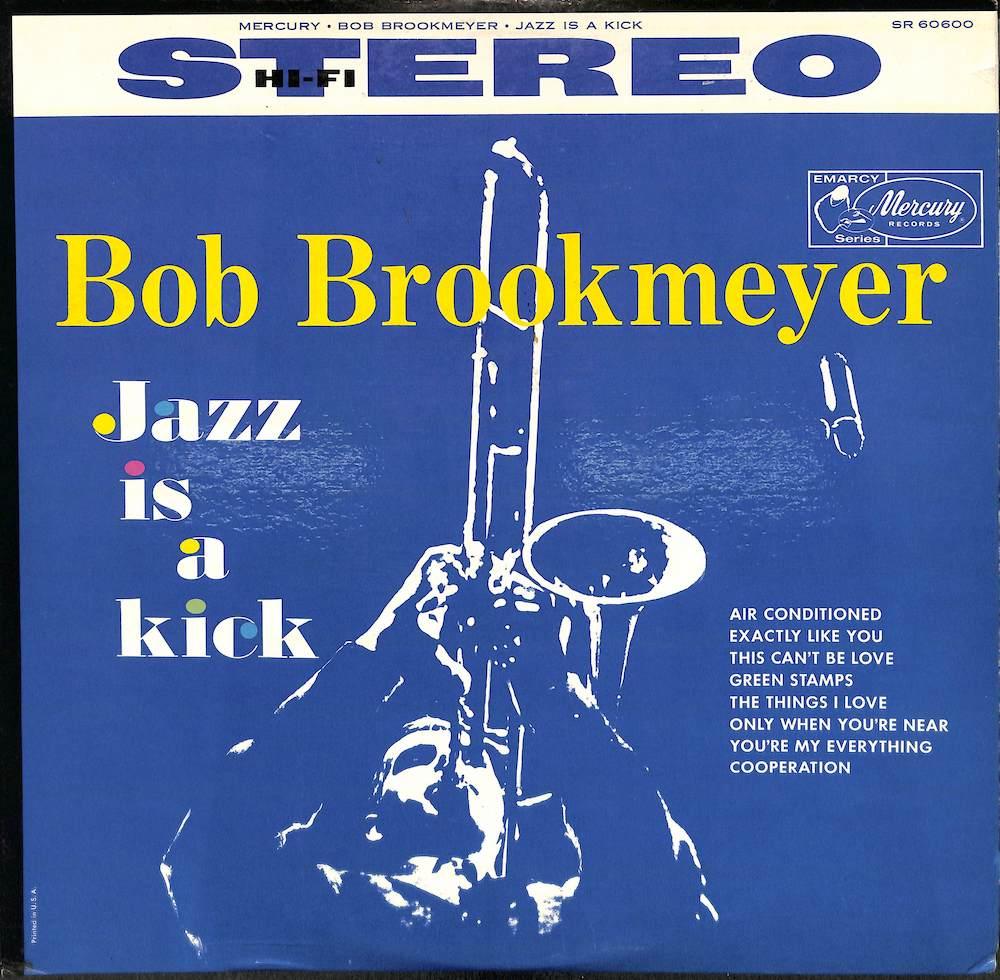 BOB BROOKMEYER - Jazz Is A Kick - LP