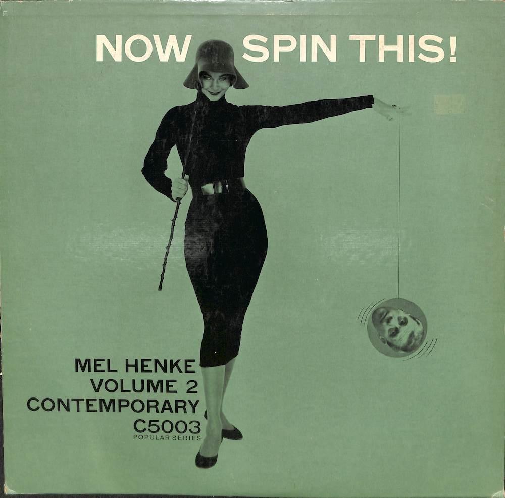 MEL HENKE - Now Spin This! :Mel Henke Vol. 2 - LP