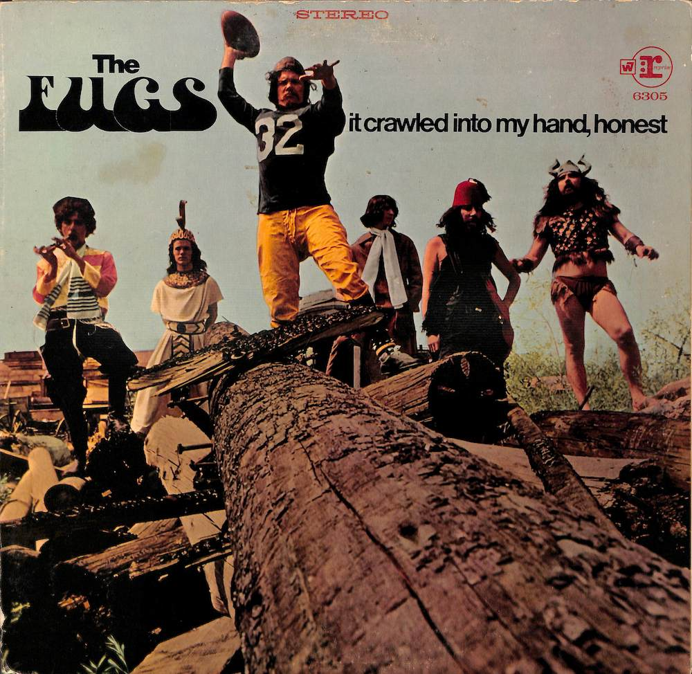 FUGS - It Crawled Into My Hand Honest - LP