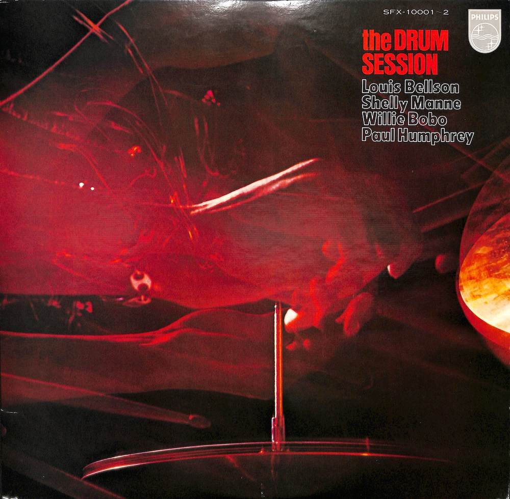 LOUIS BELLSON SHELLY MANNE WILLIE BOBO PAUL HUMPHR - The Drum Session - 33T