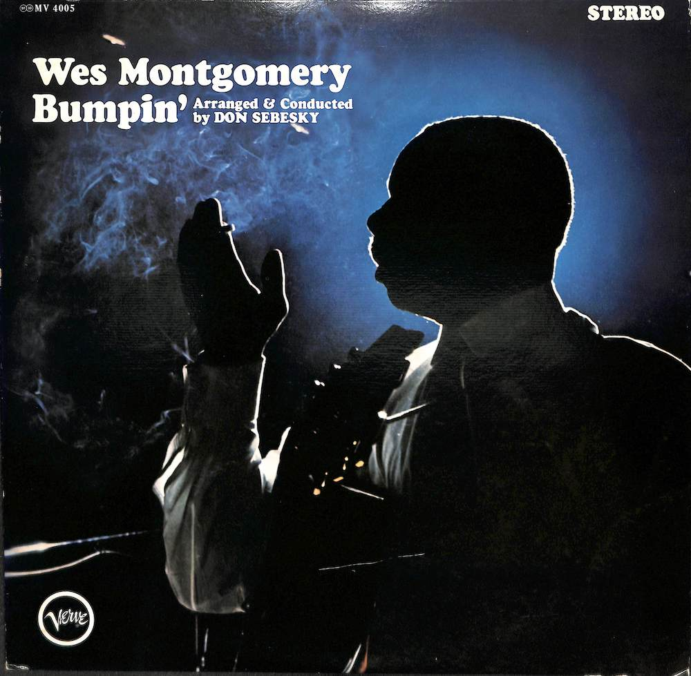 WES MONTGOMERY - Bumpin' - 33T