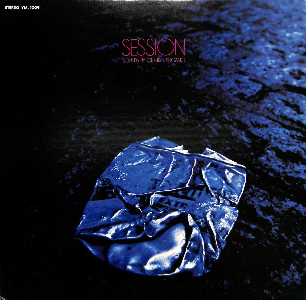菅野沖彦 - Session: Sound By Okihiko Sugano - 33T