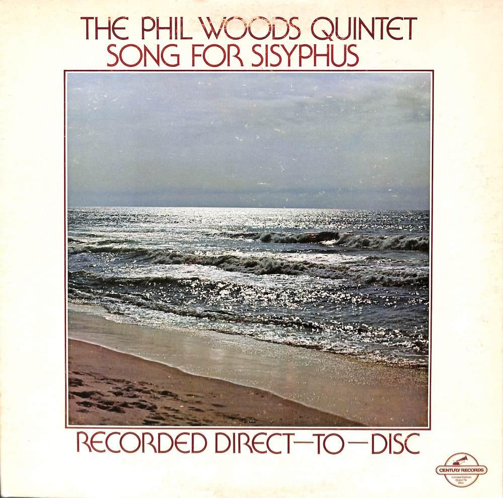 PHIL WOODS QUINTET - Song For Sisyphus - LP