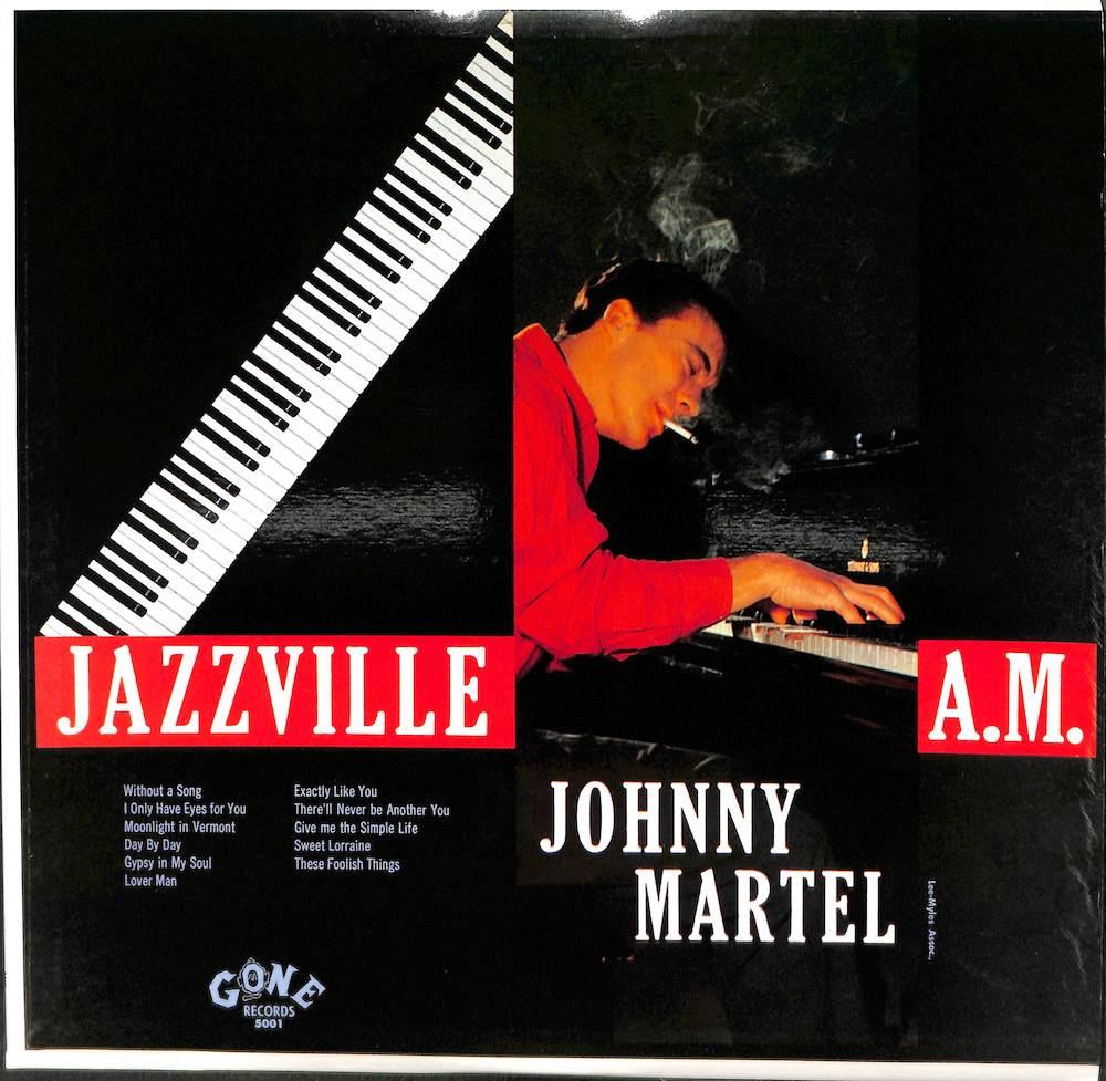 JOHNNY MARTEL TRIO - Jazzville 4 A.M. - LP
