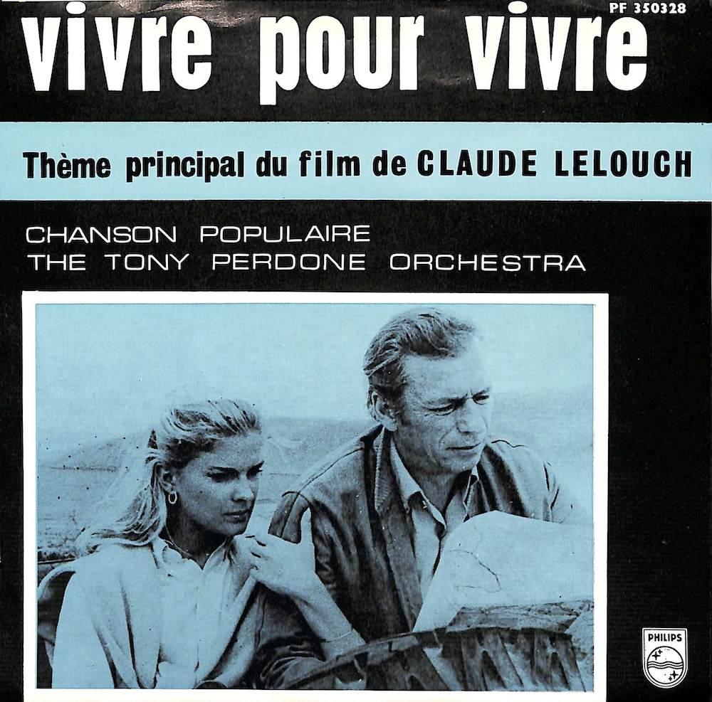 TONY PERDONE ORCHESTRA - Vivre Pour Vivre / La Chanson Populaire - 7inch x 1