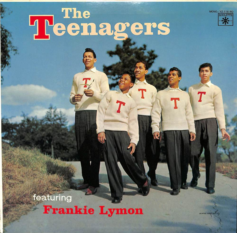 TEENAGERS - Teenagers Featuring Frankie Lymon - LP