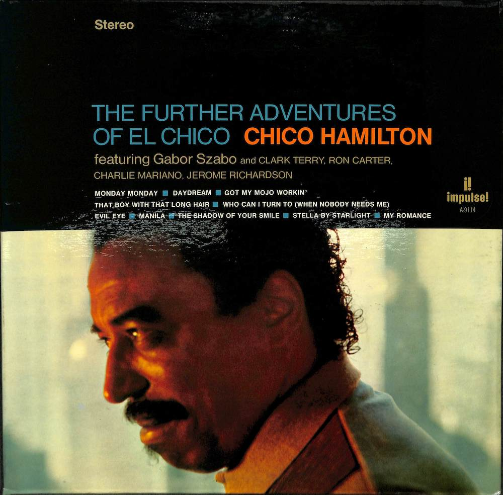 CHICO HAMILTON - The Future Adventures Of El Chico - LP