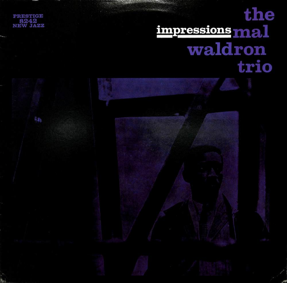MAL WALDRON TRIO - Impressions - 33T