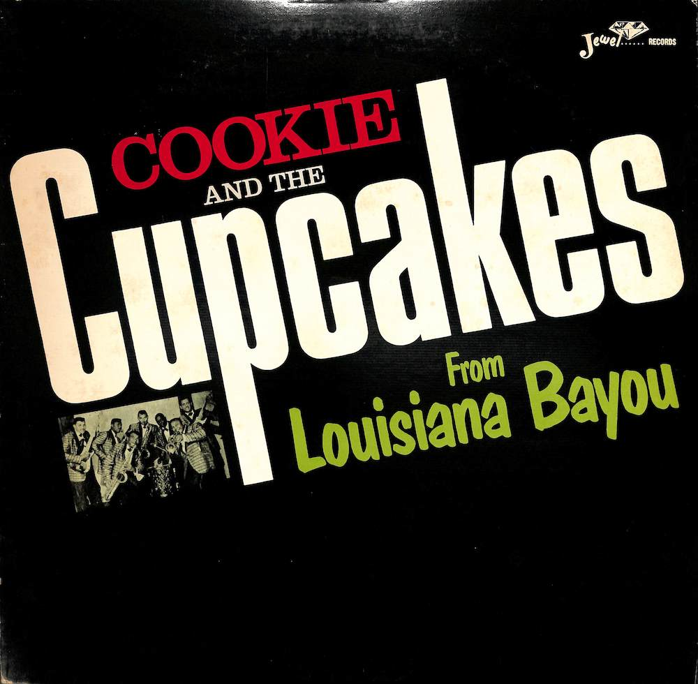 COOKIE & THE CUPCAKES - From Louisiana Bayou - LP