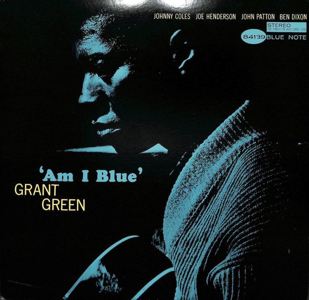 GRANT GREEN - Am I Blue - LP