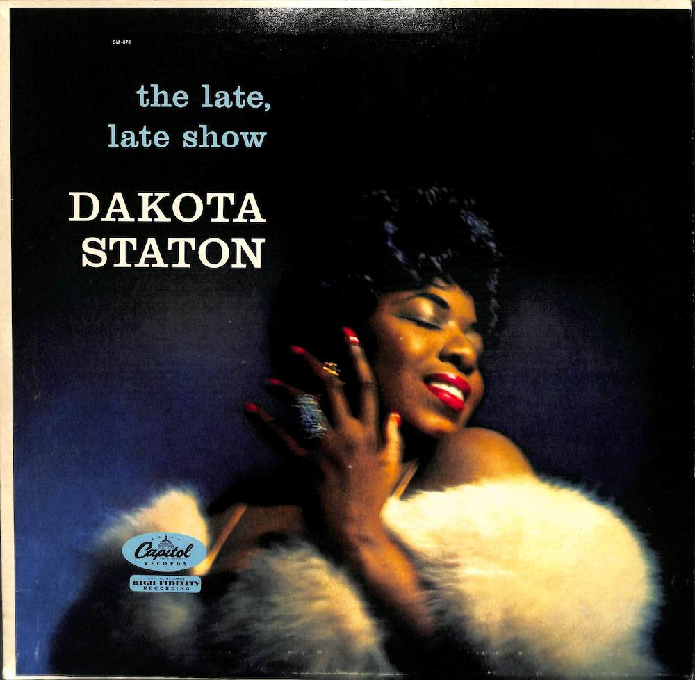 DAKOTA STATON - The Late Late Show - 33T