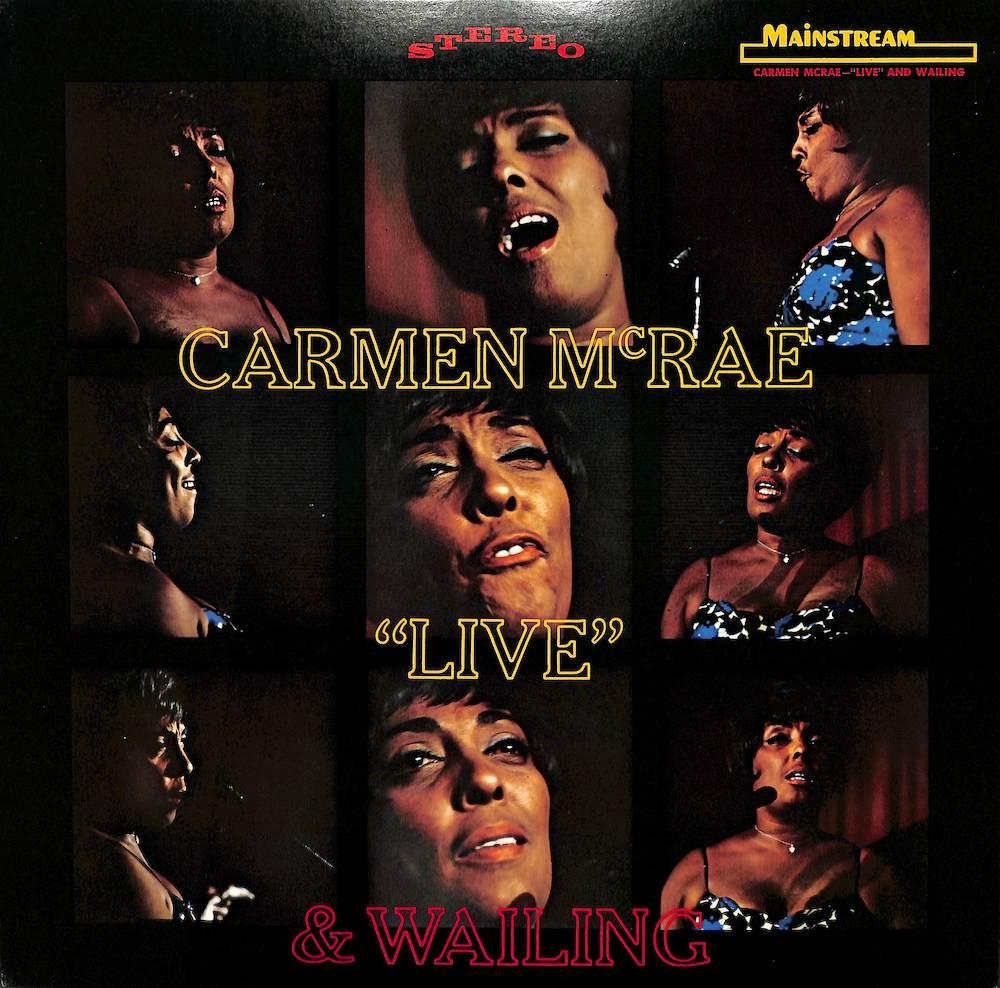 CARMEN MCRAE - Live & Wailing - 33T