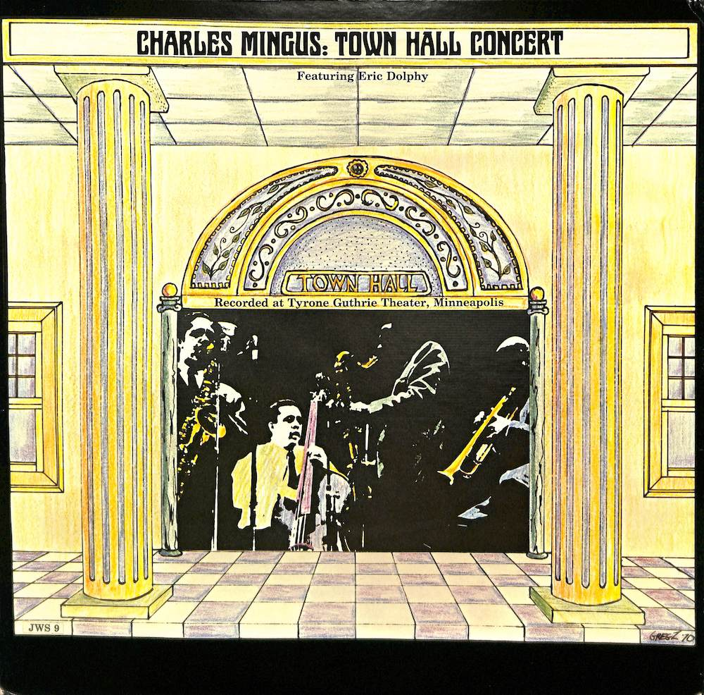 CHARLES MINGUS - At Town Hall  With Eric Dolphy Clifford Jordan - LP