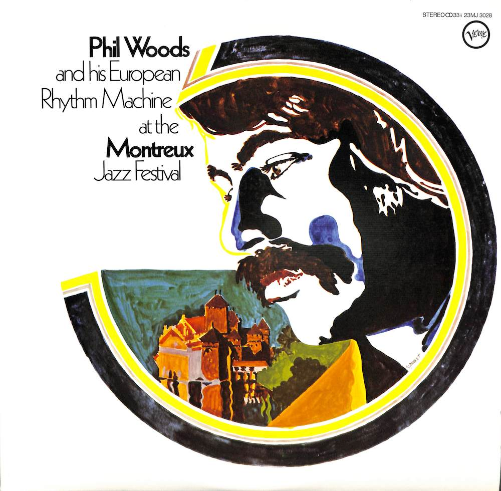 PHIL WOODS AND HIS EUROPEAN PHYTHM MACHINE - At The Montreux Jazz Festival - LP