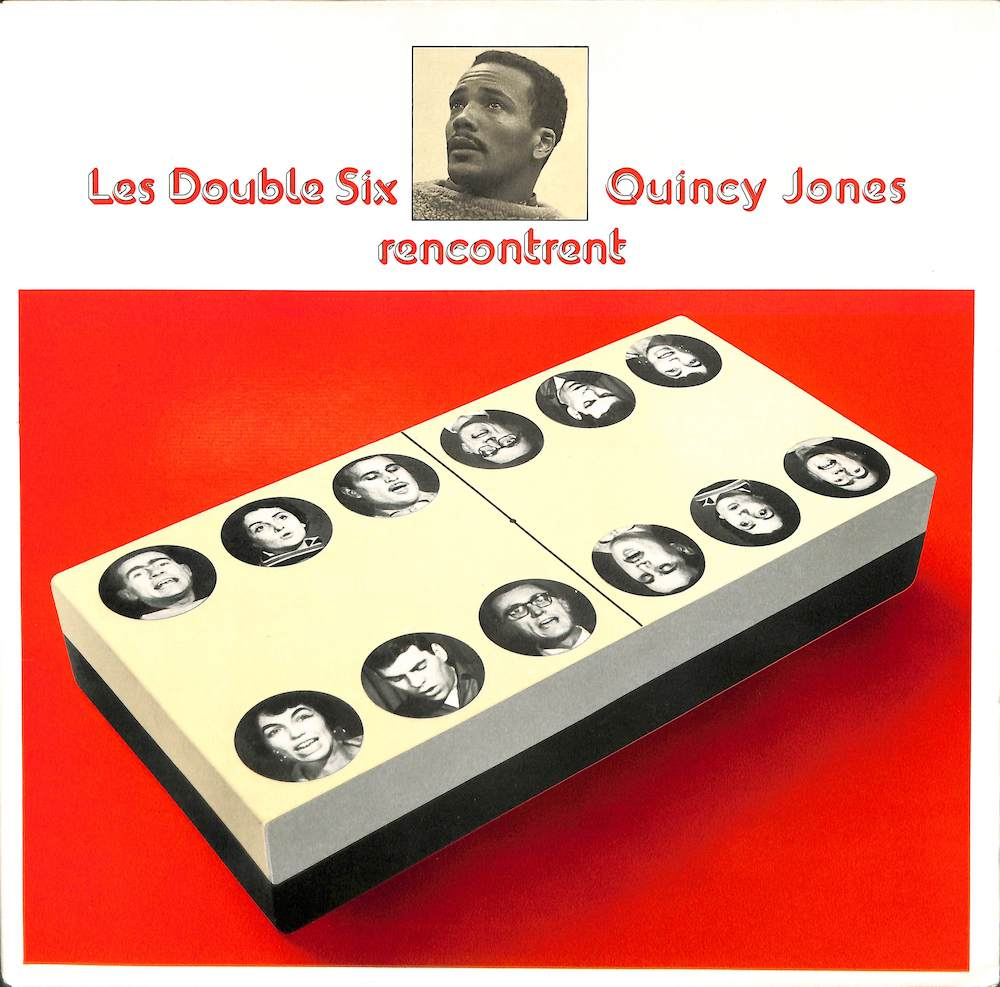 LES DOUBLE SIX - Rencontrent Quincy Jones - 33T
