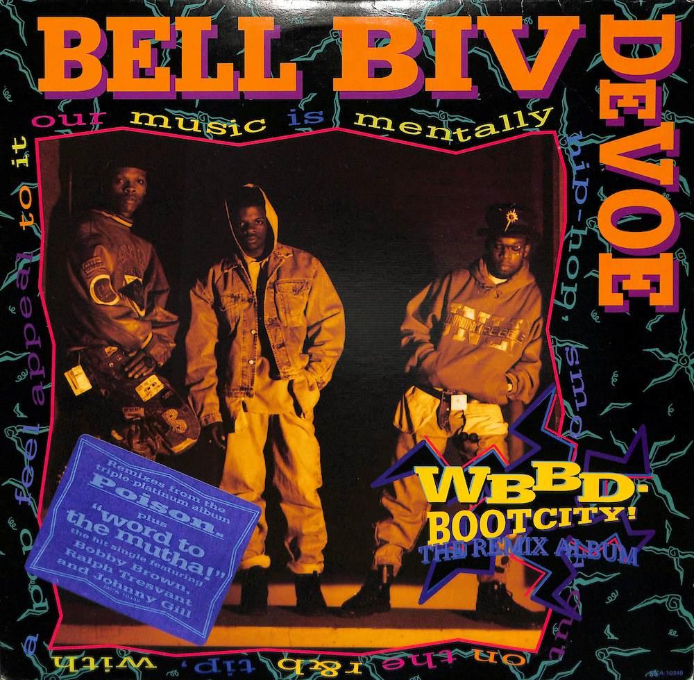 BELL BIV DEVOE - Wbbd - Bootcity! - 33T